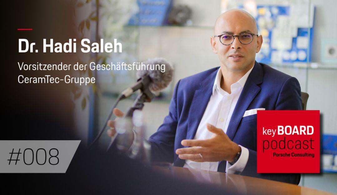 Porsche Consulting Podcast #008: Dr. Hadi Saleh