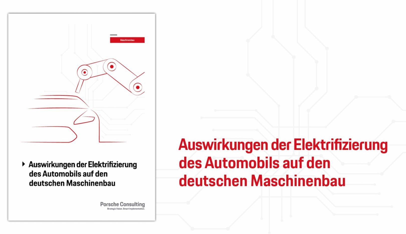 Auswirkungen der Elektrifizierung des Automobils auf den deutschen Maschinenbau, 2018, Porsche AG