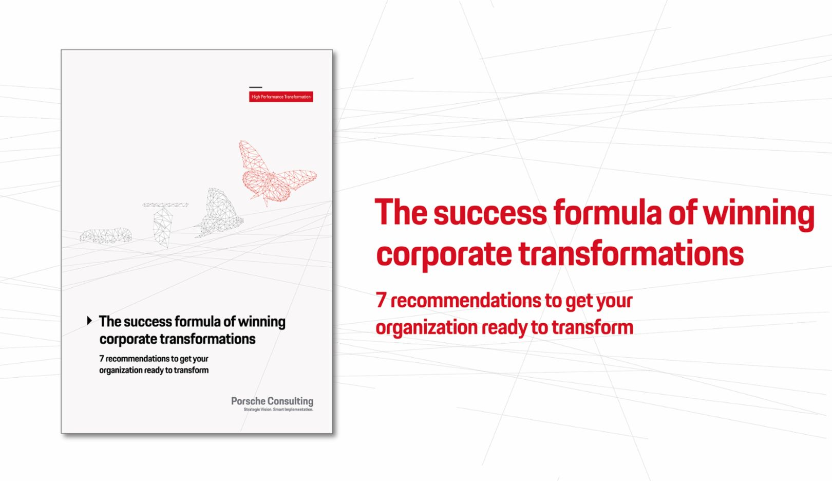 The success formula of winning corporate transformations, 2018, Porsche Consulting GmbH