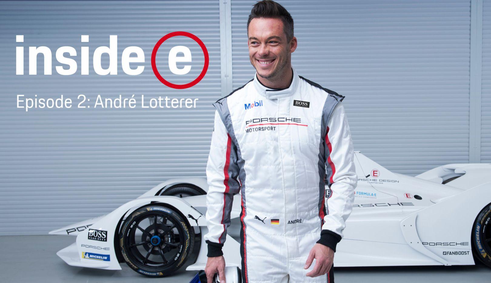 "Porsche homecoming: andré lotterer on the ""inside e"" podcast."