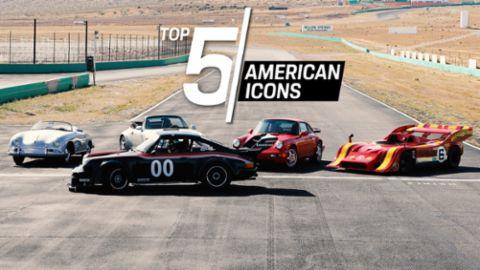 Porsche Top 5 – American Icons