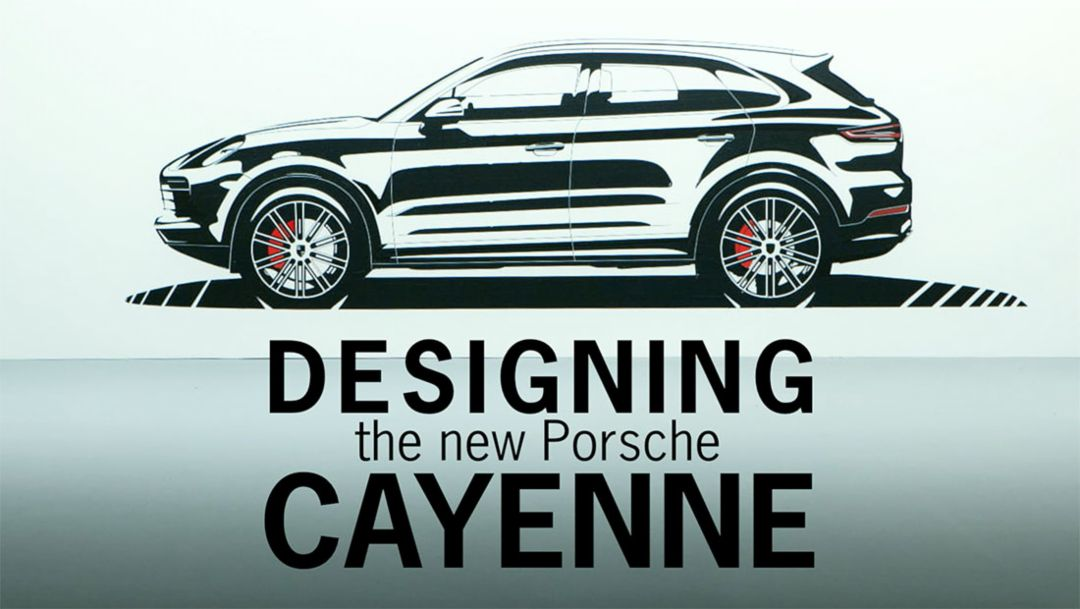 Designing the new Cayenne