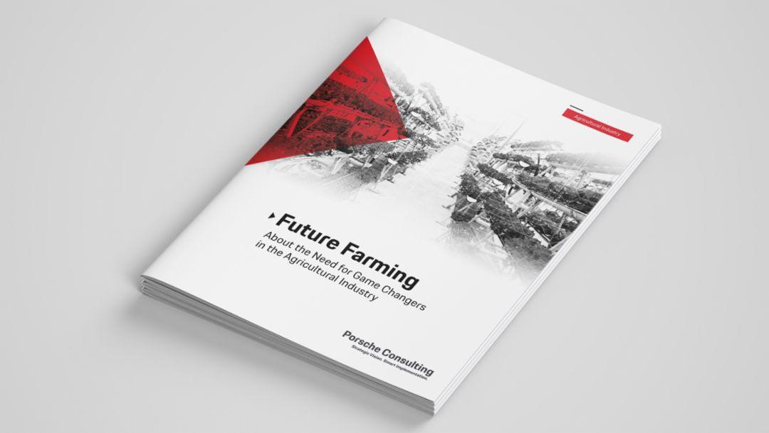 Future Farming, 2019, Porsche Cunsulting GmbH